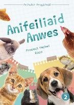 Cyfres Archwilio'r Amgylchedd: Anifeiliaid Anwes
