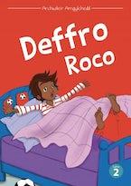 Cyfres Archwilio'r Amgylchedd: Deffro Roco