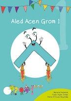 Cyfres Cymeriadau Difyr: Glud y Geiriau - Aled Acen Grom 1
