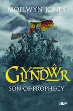 Glyndŵr - Son of Prophecy