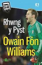 Stori Sydyn: Rhwng y Pyst - Hunangofiant Owain Fôn Williams