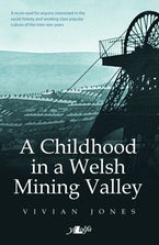 Childhood in a Welsh Mining Valley