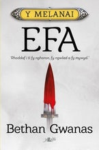Cyfres y Melanai: Efa