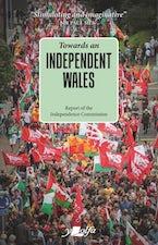 Towards an Independent Wales