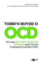 Torri'r Rhydd o Ocd