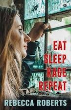 Eat. Sleep. Rage. Repeat.