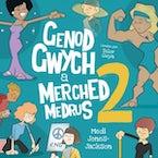 Genod Gwych a Merched Medrus 2