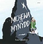 Michewa a'r Mynydd