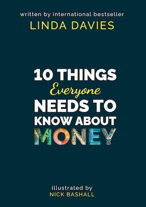 10 Things Everyone Needs to Know About Money