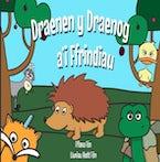 Draenen y Draenog a'i Ffrindiau