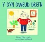 Dyn Dweud Drefn, Y