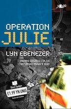 Cyfres Stori Sydyn: Operation Julie