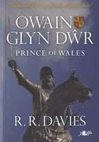 Owain Glyn Dŵr - Prince of Wales