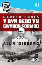Stori Sydyn: Gareth Jones - Y Dyn oedd yn Gwybod Gormod