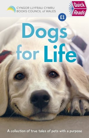 Quick Reads: Dogs for Life