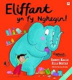 Eliffant yn fy Nghegin! / Elephant in My Kitchen!