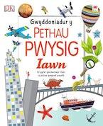Gwyddoniadur y Pethau Pwysig Iawn