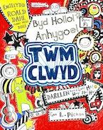 Cyfres Twm Clwyd: Byd Hollol Anhygoel Twm Clwyd