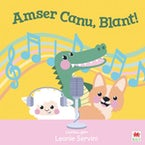 Amser Canu, Blant!