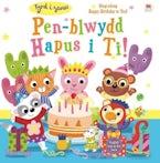 Pen-Blwydd Hapus i Ti!