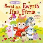 Roedd gan Ewyrth Ifan Fferm / Sing-Along Old Macdonald Had a Farm