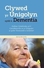 Darllen yn Well: Clywed yr Unigolyn sydd â Dementia