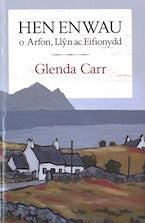 Hen Enwau o Arfon, Llŷn ac Eifionydd