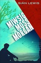Miwsig Moss Morgan